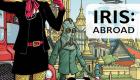 Iris: Abroad