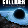 World&#8217;s Collider