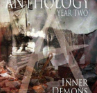 Anthology Year II: Inner Demons Out